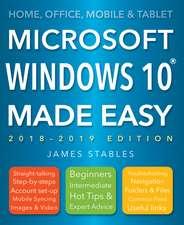 Windows 10 Made Easy (2018 edition)