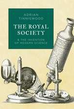 Tinniswood, A: The Royal Society
