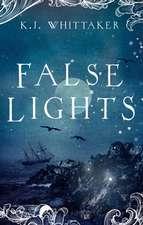 Whittaker, K: False Lights