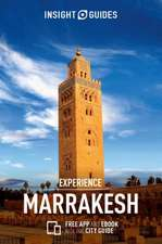 Insight Guides Experience Marrakech (Travel Guide with Free eBook)