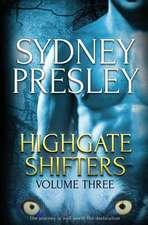 Highgate Shifters Volume 3