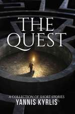 The Quest - A Collection of Short Stories
