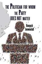 Politician for Whom the Party Does Not Matter