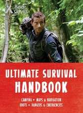 Bear Grylls Ultimate Survival Handbook