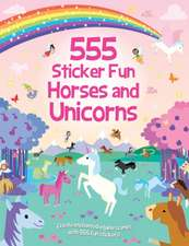 555 STICKER FUN HORSES UNICORNS