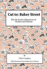 Cut To Baker Street