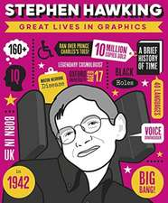 Button, B: Great Lives in Graphics: Stephen Hawking