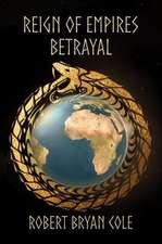 Reign of Empires - Betrayal