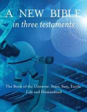 A New Bible in Three Testaments