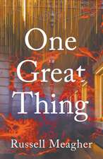 One Great Thing