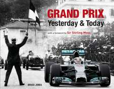 Grand Prix Yesterday & Today