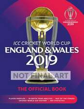 ICC Cricket World Cup England & Wales 2019: The Official Book