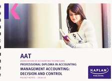 MANAGEMENT ACCOUNTING:DECISION AND CONTROL - POCKET NOTES