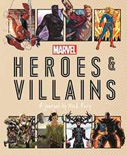 Marvel Heroes and Villains