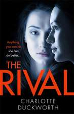 Duckworth, C: The Rival