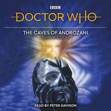 Dicks, T: Doctor Who and the Caves of Androzani