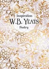W.B. Yeats: Poetry