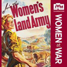 Imperial War Museum – Women at War Wall Calendar 2020 (Wall Calendar)