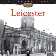 Leicester Heritage Wall Calendar 2020 (Art Calendar)