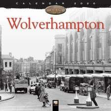 Wolverhampton Heritage Wall Calendar 2020 (Art Calendar)