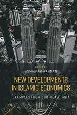 New Developments in Islamic Economics