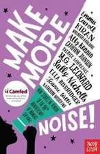 Make More Noise!
