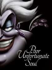 LITTLE MERMAID: Poor Unfortunate Soul