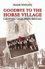 Goodbye to the Horse Village