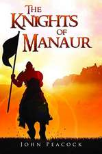 The Knights of Manaur