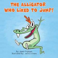 Alligator Who Liked To Jump