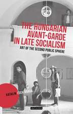 HUNGARIAN AVANT GARDE IN LATE SOCIA