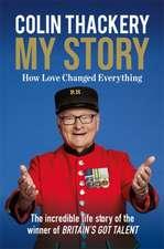 Colin Thackery: My Story
