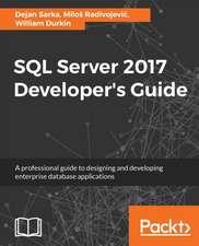 SQL Server 2017 Developer's Guide
