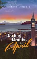 The Darling Bombs Of April