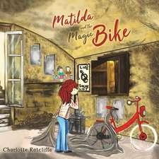 Matilda and the Magic Bike