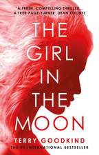 Goodkind, T: The Girl in the Moon