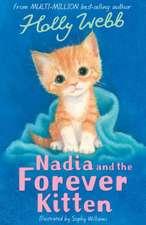 Nadia and the Forever Kitten