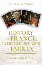 History of France, Low Countries and Iberia