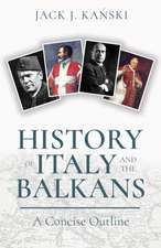 History of Italy and the Balkans