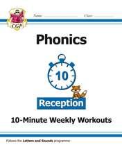 New English 10-Minute Weekly Workouts: Phonics - Reception