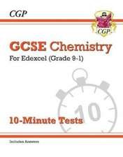 New Grade 9-1 GCSE Chemistry: Edexcel 10-Minute Tests (with answers)
