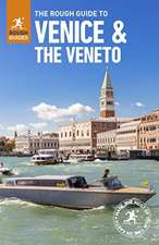 The Rough Guide to Venice & Veneto (Travel Guide with Free eBook)