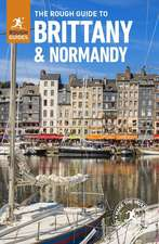 The Rough Guide to Brittany & Normandy (Travel Guide with Free Ebook)