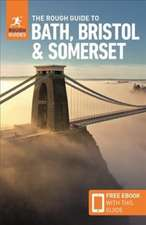 Rough Guide to Bath, Bristol & Somerset (Travel Guide with Free eBook)