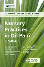 Nursery Practices in Oil Palm: A Manual