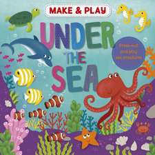 MAKE PLAY UNDER THE SEA