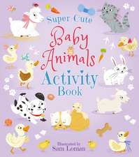 SUPER CUTE BABY ANIMALS ACTIVITY BO