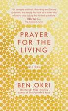 Okri, B: Prayer for the Living
