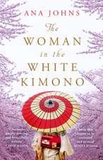 The Woman in the White Kimono (A BBC Radio 2 Book Club pick)