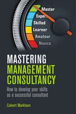 Mastering Management Consultancy